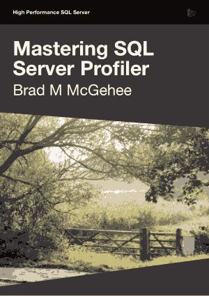 Free Download PDF Books, Mastering SQL Server Profiler