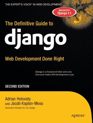 The Definitive Guide To Django Web Development Second Edition