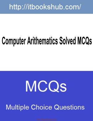 Free Download PDF Books, Computer Arithematics Solved Mcqs