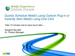 Quickly Schedule Webex Using Outlook Plug In