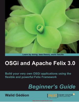OSGi and Apache Felix 3.0 – PDF Books