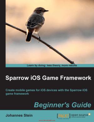 Sparrow iOS Game Framework, Beginners Guide – PDF Books