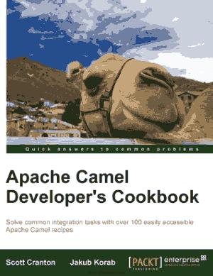 Apache Camel Developers Cookbook – Free Pdf Book
