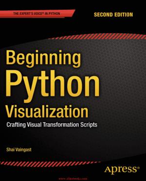 Beginning Python Visualization 2nd Edition – Free Pdf Book