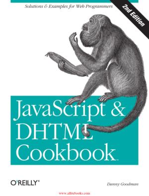 JavaScript – DHTML Cookbook 2nd Edition ,JavaScript  Programming Tutorial Book