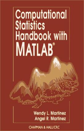 Computational Statistics Handbook With MATLAB