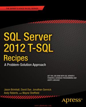 Free Download PDF Books, SQL Server 2012 T-SQL Recipes 3rd Edition – FreePdfBook