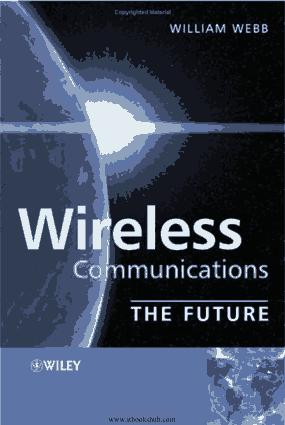 Wireless Communications The Future Book