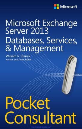 Free Download PDF Books, Microsoft Exchange Server 2013 Pocket Consultant Databases Services Management