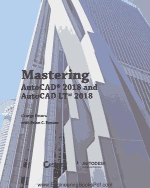 Mastering AutoCAD 2018 and AutoCAD LT 2018 PDF